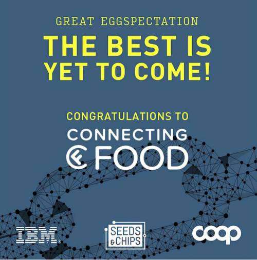 Seeds&Chips Coop IBM Chiusura call Great Eggspectations vince Connecting Food